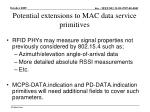 potential extensions to mac data service primitives