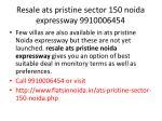 resale ats pristine sector 150 noida expressway 99100064543