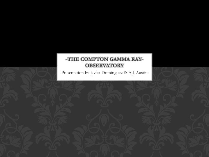 The compton gamma ray observatory