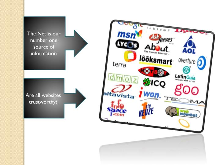 The Net is our number one source of information