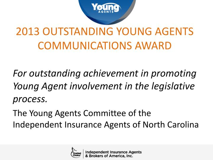 2013 outstanding young agents communications award