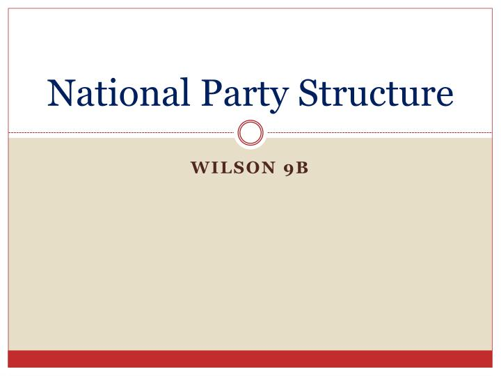 national party structure n.