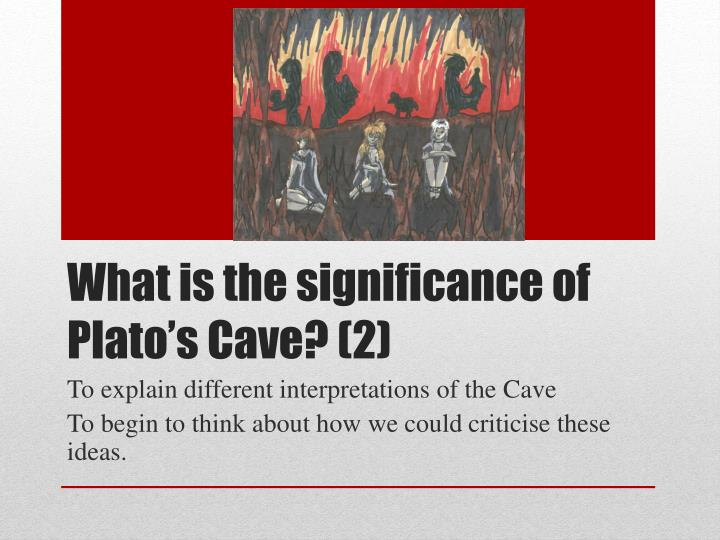 an analysis of platos the allegory of the cave
