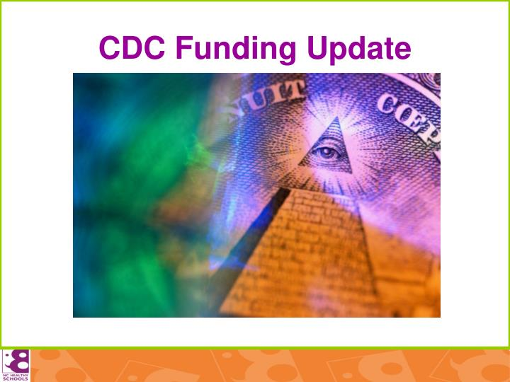 CDC Funding Update