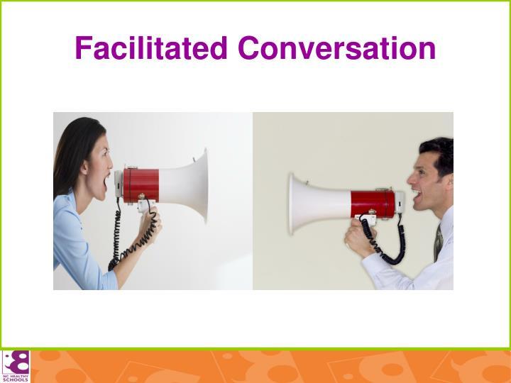 Facilitated Conversation