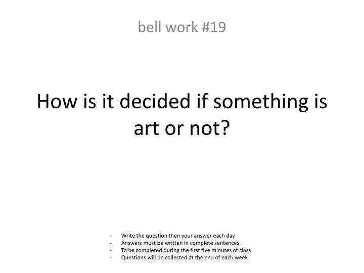 How is it decided if something is art or not?
