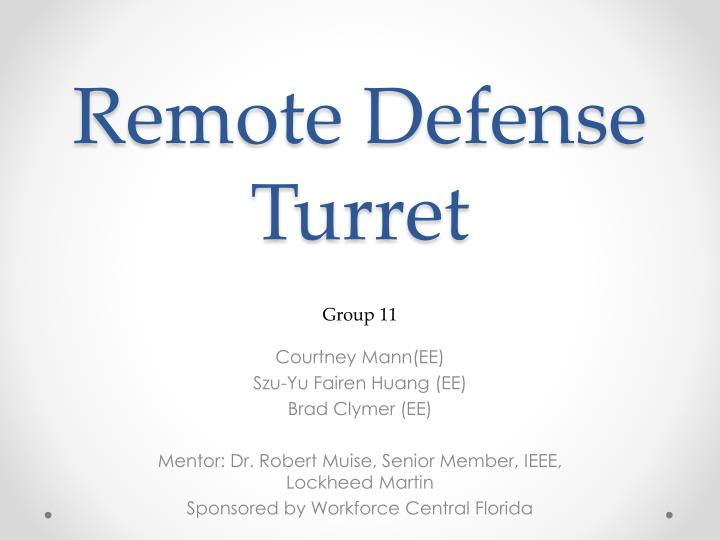 Remote defense turret