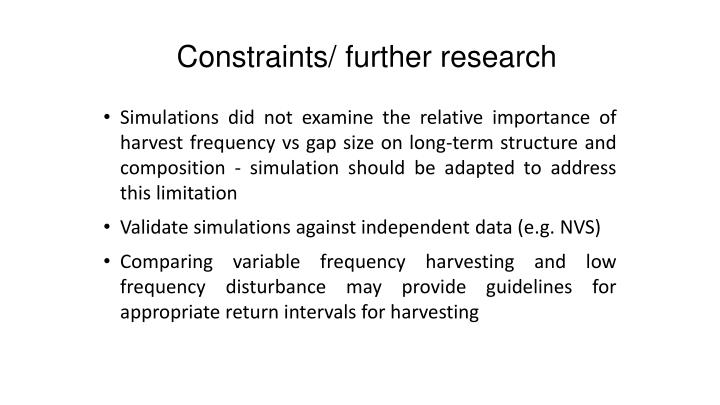 Constraints/ further research