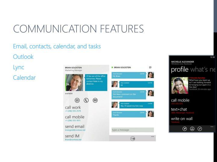 Communication Features