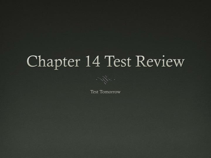 chapter 14 test review n.
