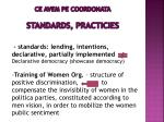 ce avem pe coordonata standards practicies