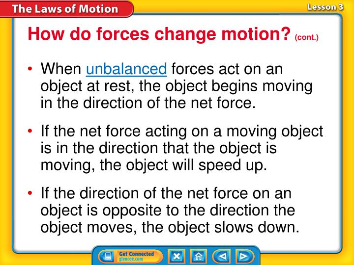 How do forces change motion?