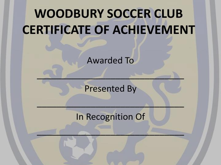 woodbury soccer club certificate of achievement n.