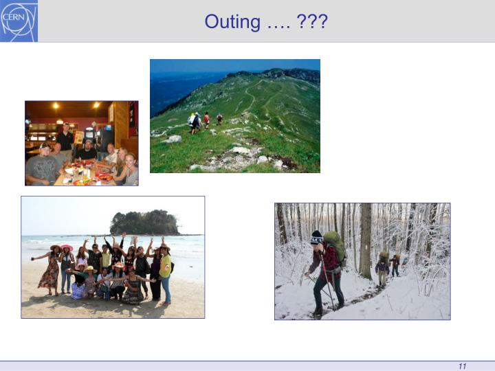 Outing …. ???
