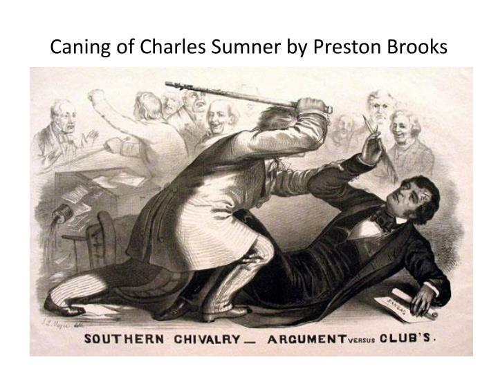 Caning of Charles Sumner by Preston Brooks