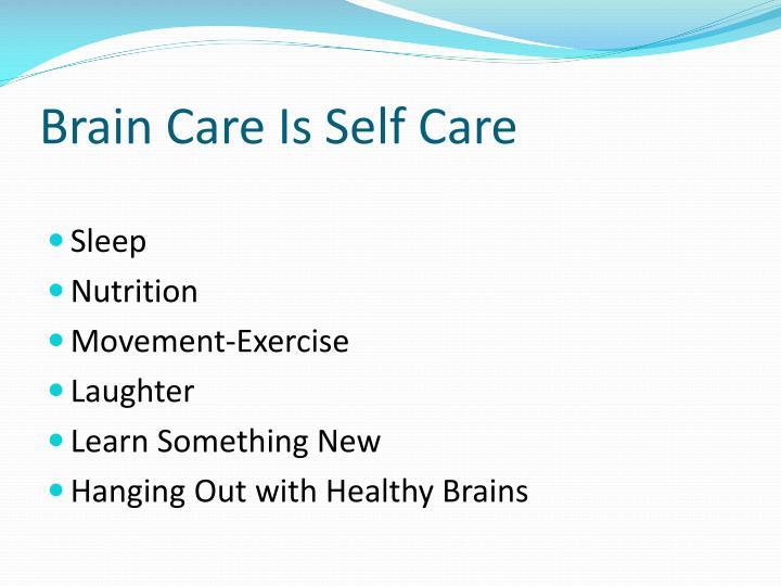Brain Care Is Self Care