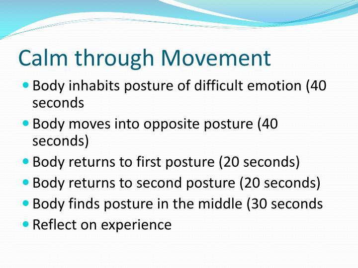 Calm through Movement