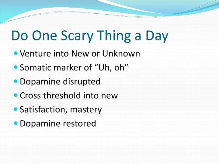 Do One Scary Thing a Day