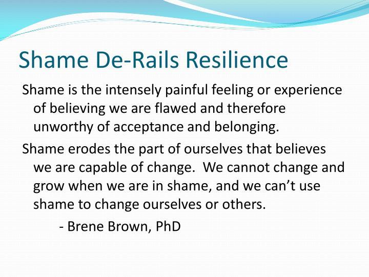 Shame De-Rails Resilience