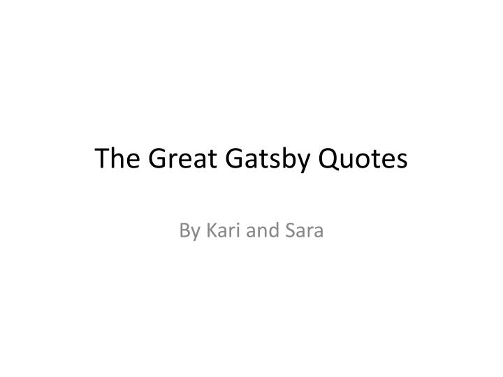 PPT - The Great Gatsby Quotes PowerPoint Presentation - ID