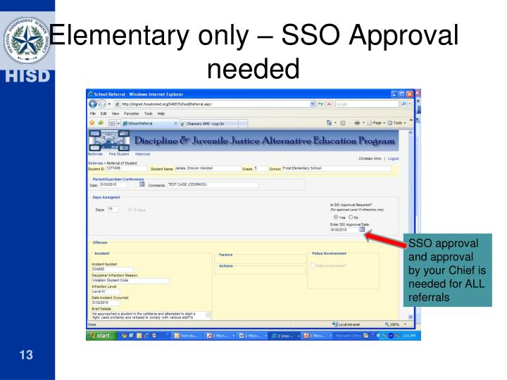 Elementary only – SSO Approval needed