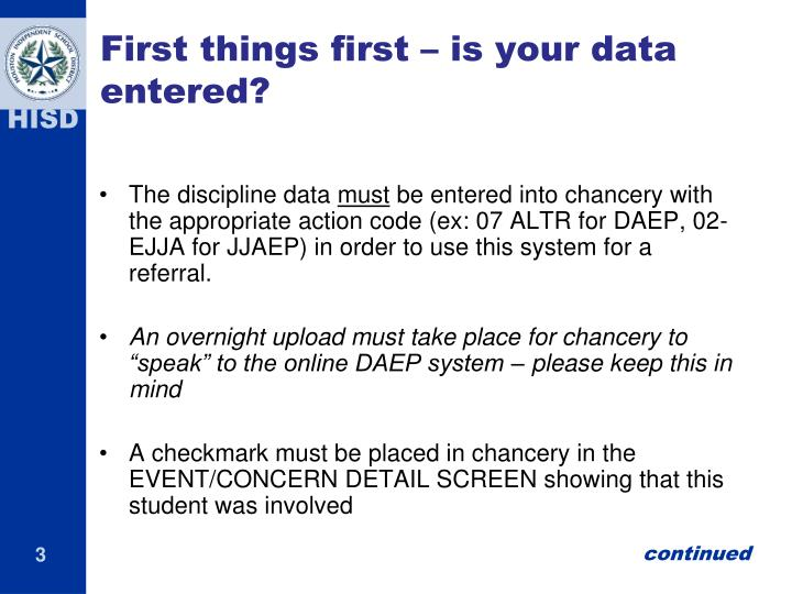 First things first is your data entered
