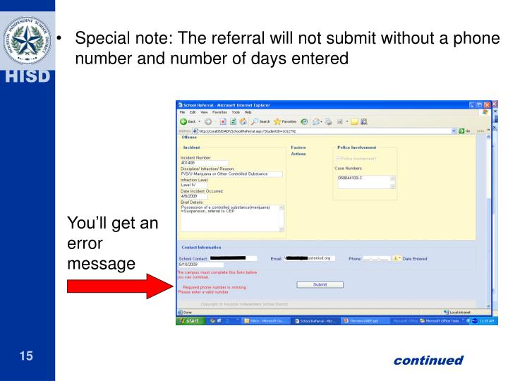 Special note: The referral will not submit without a phone number and number of days entered