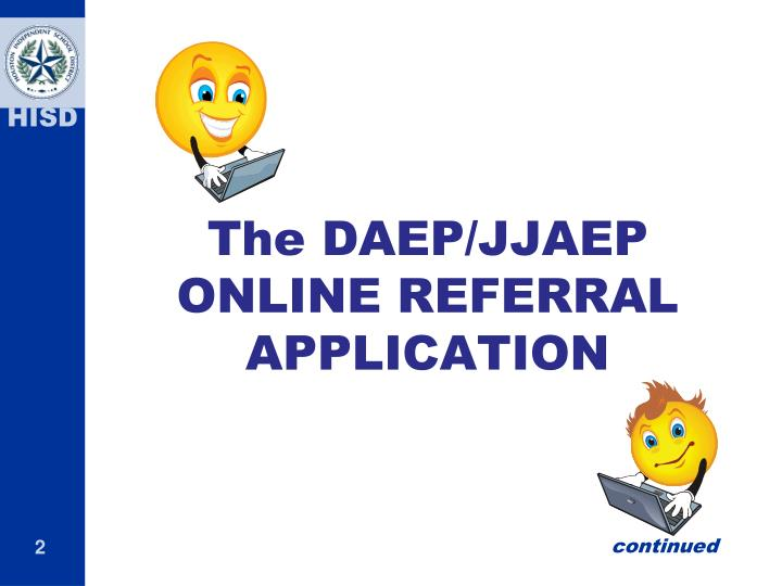 The daep jjaep online referral application