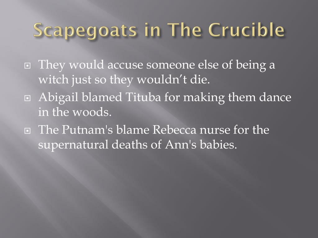 Scapegoats in the crucible