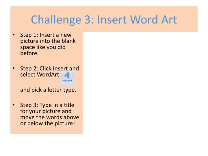 Challenge 3: Insert Word Art