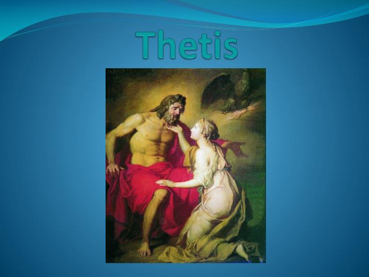 PPT - Thetis PowerPoint Presentation - ID:2825633