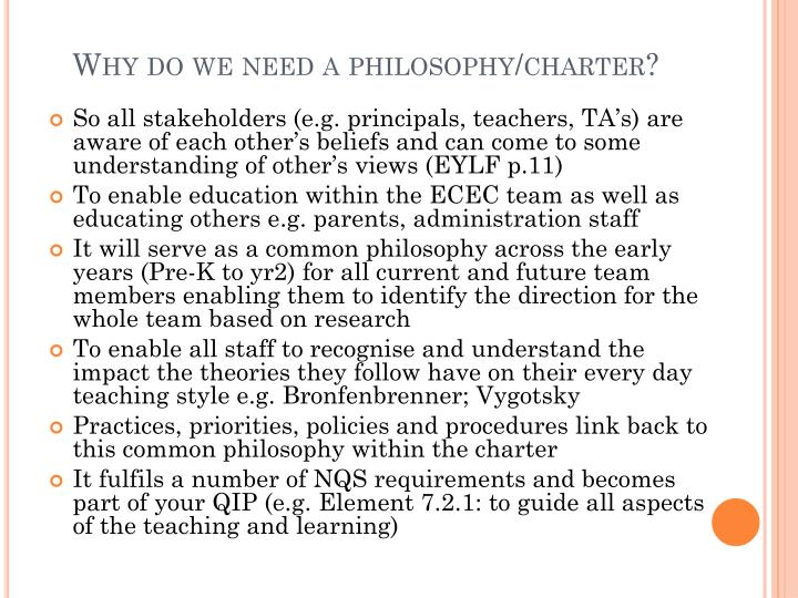 Why do we need a philosophy/charter?