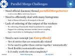 parallel merge challenges