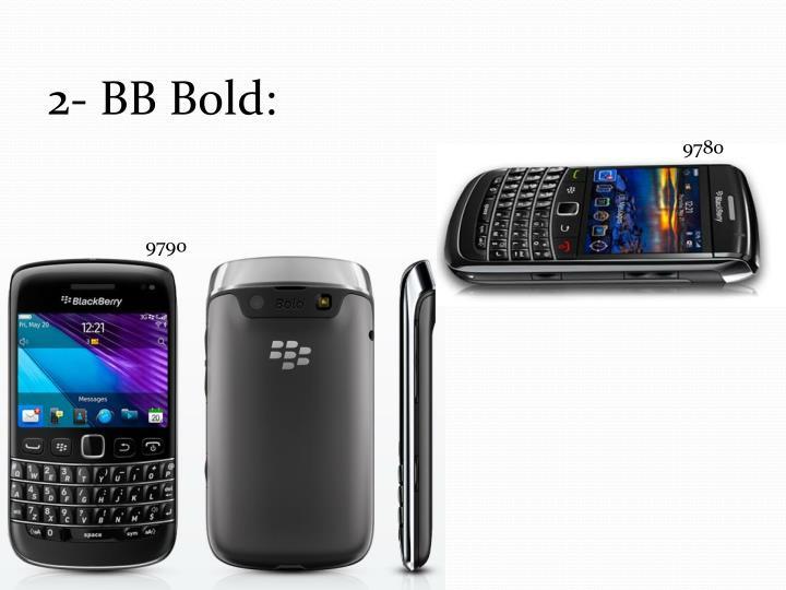 2- BB Bold:
