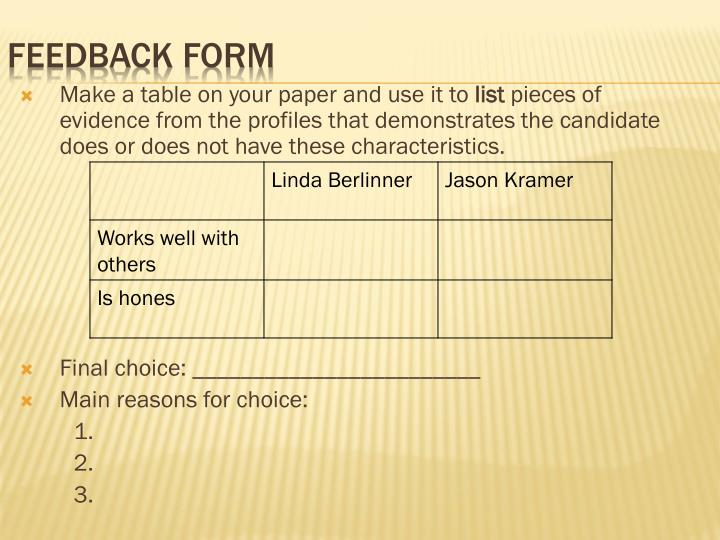 Make a table on your paper and use it to