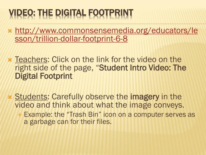 http://www.commonsensemedia.org/educators/lesson/trillion-dollar-footprint-6-8
