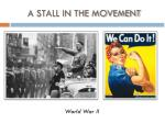 a stall in the movement