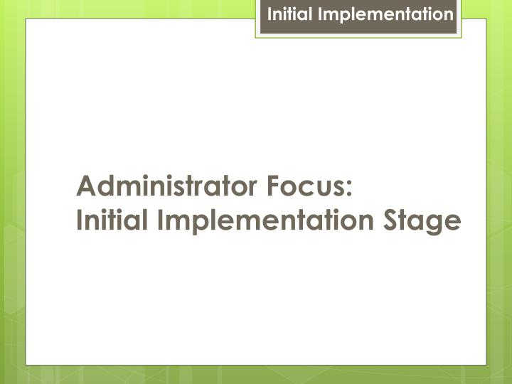 Initial Implementation
