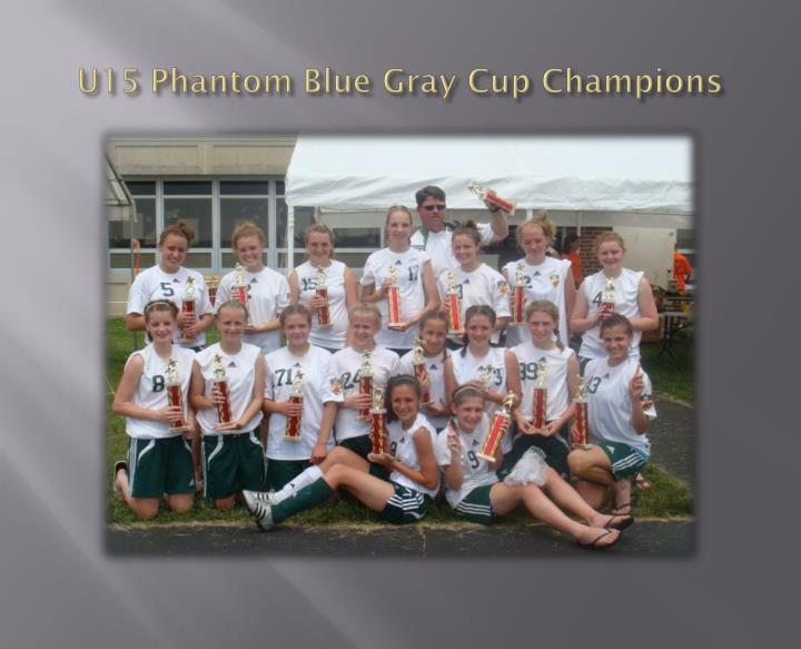 U15 phantom blue gray cup champions