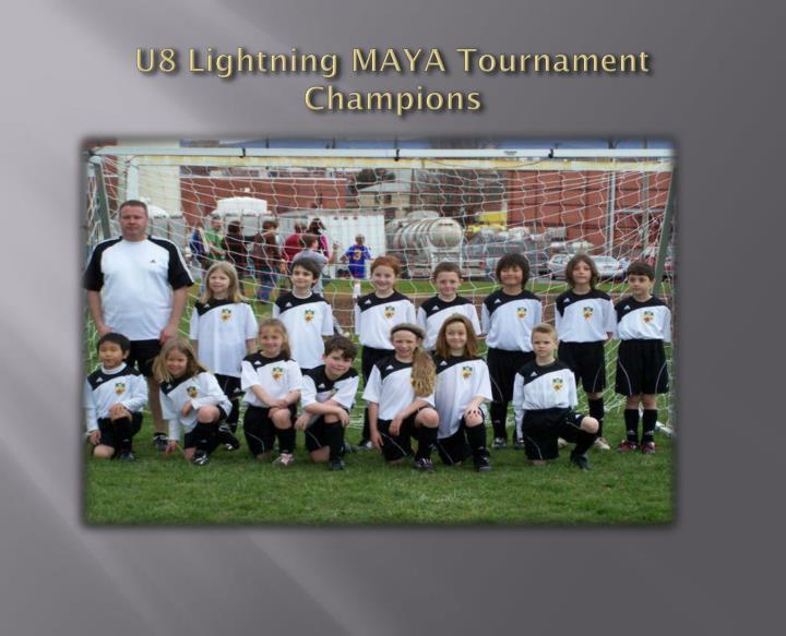 U8 Lightning MAYA Tournament Champions