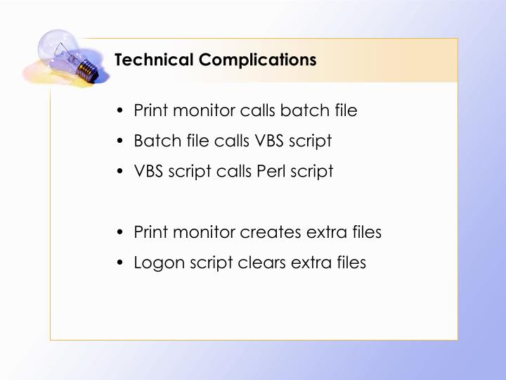 Technical Complications