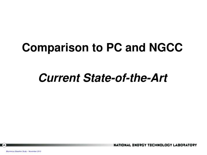 Comparison to PC and NGCC