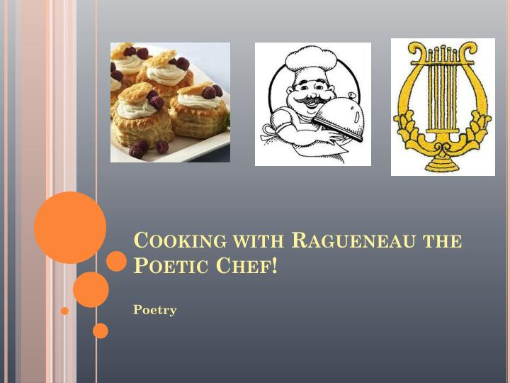 cooking with ragueneau the poetic chef n.