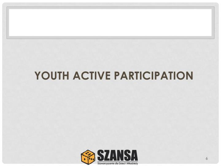 YOUTH ACTIVE PARTICIPATION