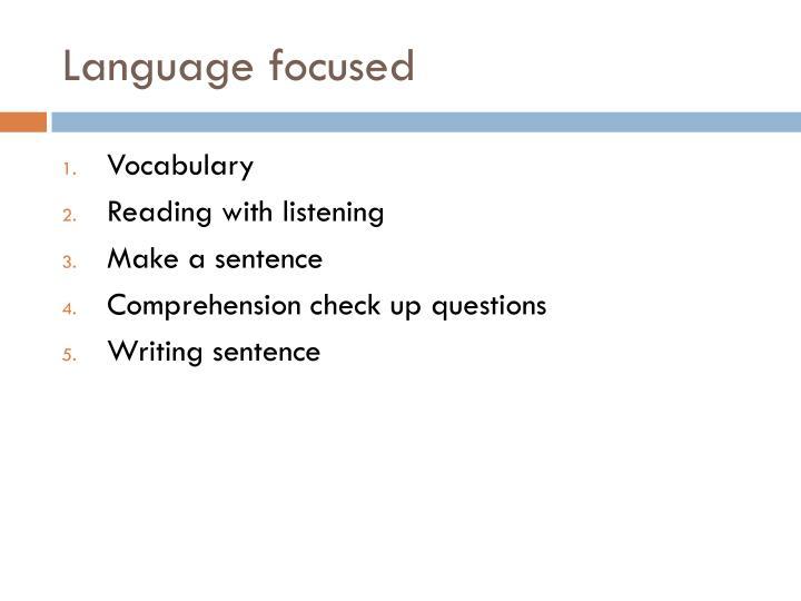 Language focused