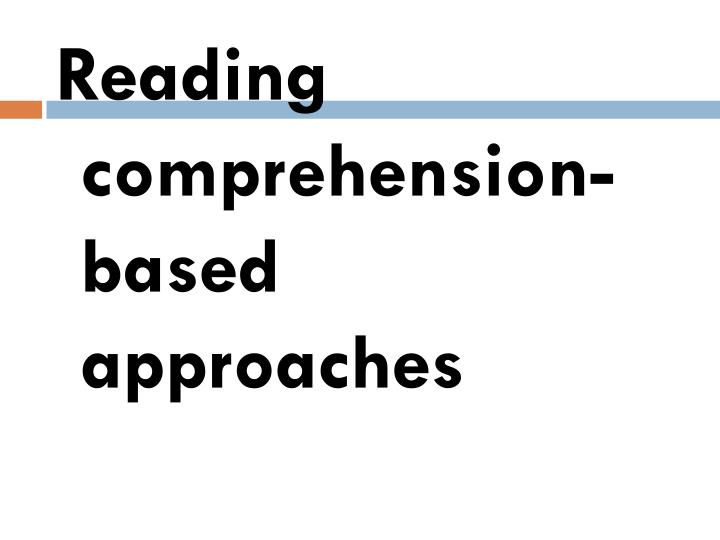 Reading comprehension-based approaches