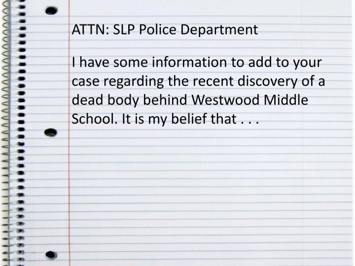 ATTN: SLP Police Department