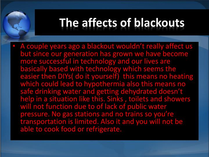 The affects of blackouts