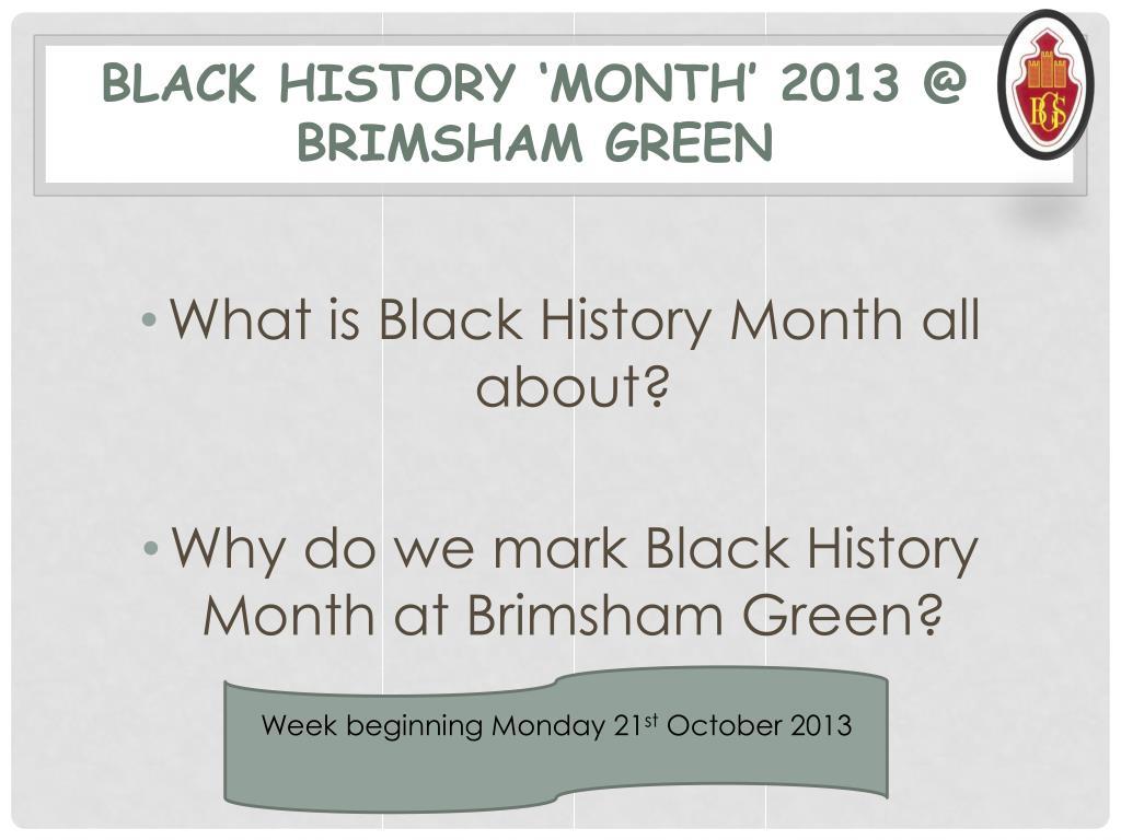 ppt black history month 2013 brimsham green powerpoint