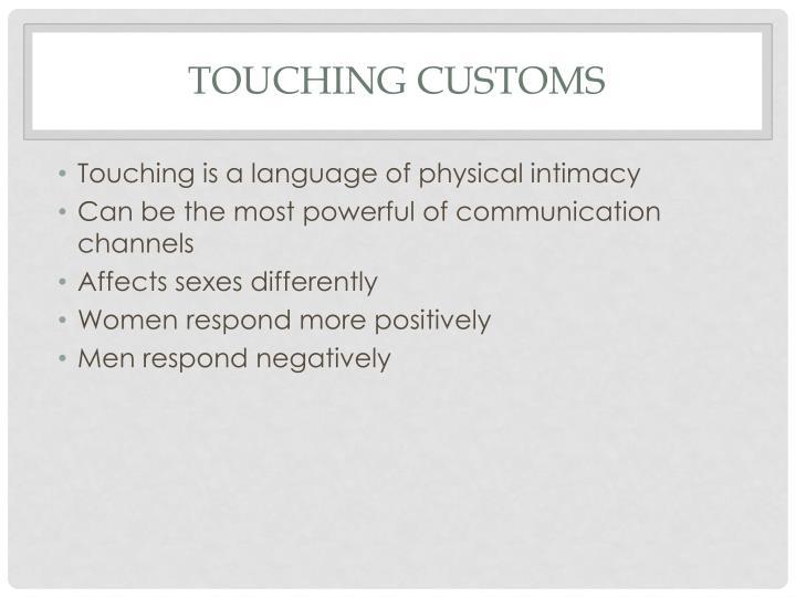 Touching customs